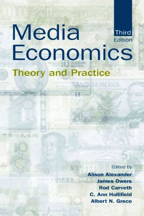 Media Economics: Theory and Practice, 3rd Edition (Paperback) book cover