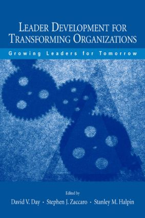 Leader Development for Transforming Organizations: Growing Leaders for Tomorrow book cover