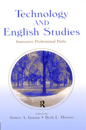 Technology and English Studies: Innovative Professional Paths (Paperback) book cover