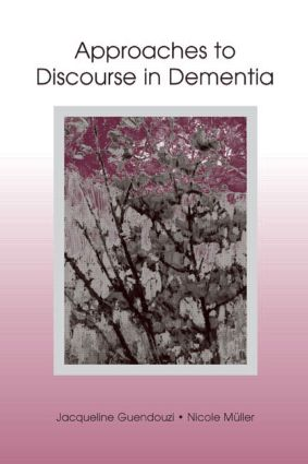 Approaches to Discourse in Dementia (Hardback) book cover