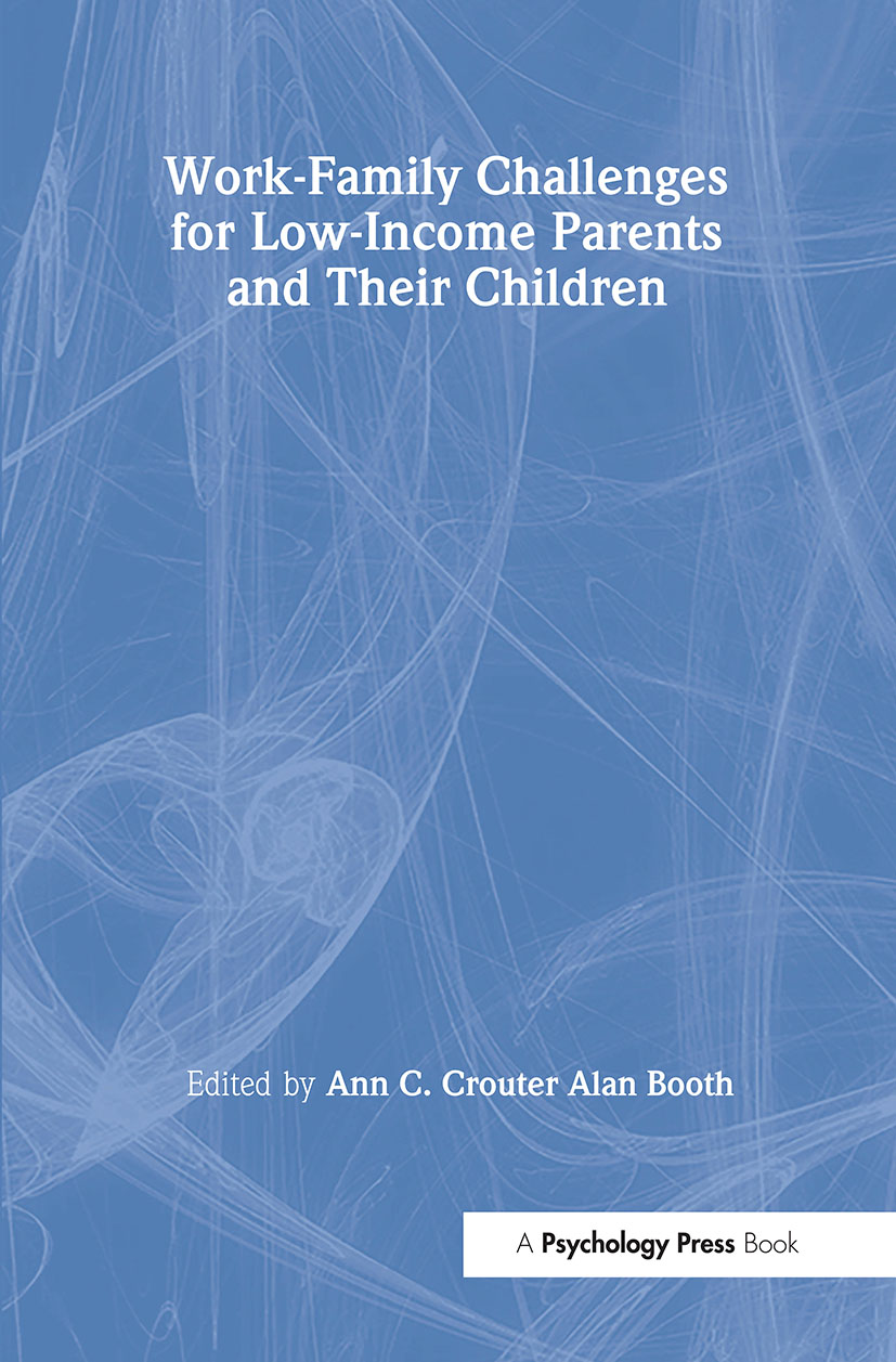 Work-Family Challenges for Low-Income Parents and Their Children book cover