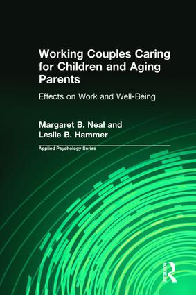 Working Couples Caring for Children and Aging Parents: Effects on Work and Well-Being (Paperback) book cover