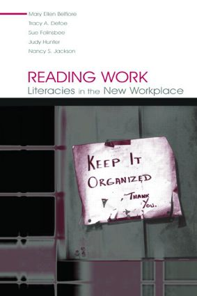 Reading Work: Literacies in the New Workplace book cover