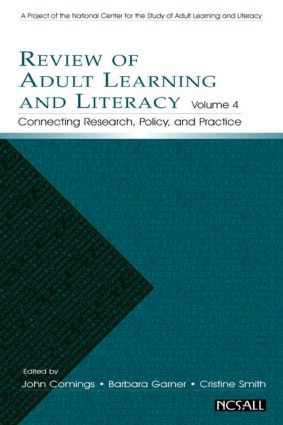 Review of Adult Learning and Literacy, Volume 4: Connecting Research, Policy, and Practice: A Project of the National Center for the Study of Adult Learning and Literacy, 1st Edition (Hardback) book cover