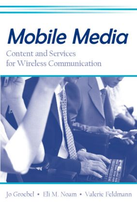 Mobile Wireless Strategy of Media Firms: Examining the Wireless Diversification Patterns of Leading Global Media Conglomerates