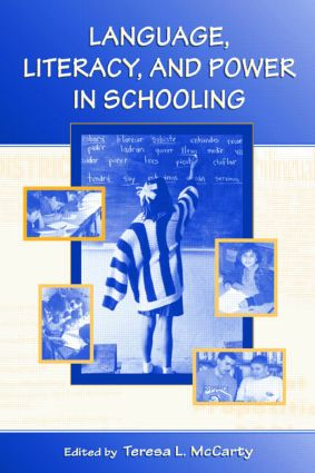 Language, Literacy, and Power in Schooling: 1st Edition (Paperback) book cover