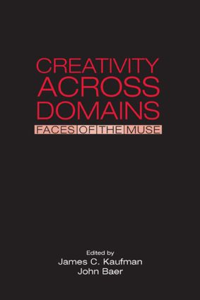 Creativity Across Domains: Faces of the Muse, 1st Edition (Hardback) book cover