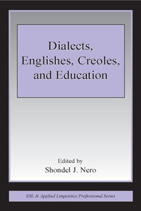 Dialects, Englishes, Creoles, and Education (Paperback) book cover