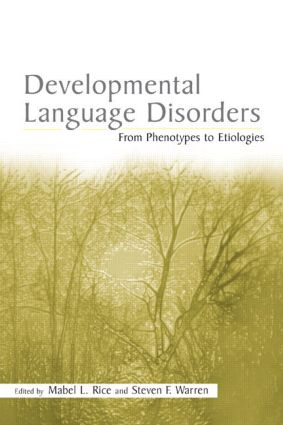 Developmental Language Disorders: From Phenotypes to Etiologies (Hardback) book cover