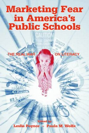 Marketing Fear in America's Public Schools