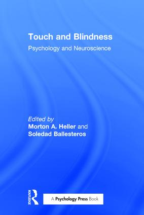 Touch and Blindness: Psychology and Neuroscience, 1st Edition (Paperback) book cover