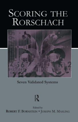 Scoring the Rorschach: Seven Validated Systems, 1st Edition (Paperback) book cover