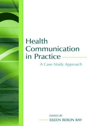 Health Communication in Practice: A Case Study Approach (Paperback) book cover