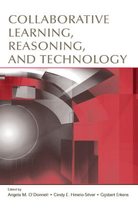 Collaborative Learning, Reasoning, and Technology: 1st Edition (Hardback) book cover