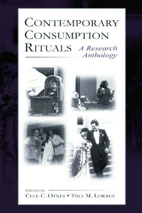 Contemporary Consumption Rituals: A Research Anthology, 1st Edition (Paperback) book cover