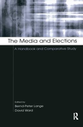 The Media and Elections: A Handbook and Comparative Study (Hardback) book cover