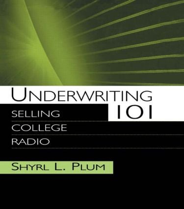 Underwriting 101: Selling College Radio (Paperback) book cover