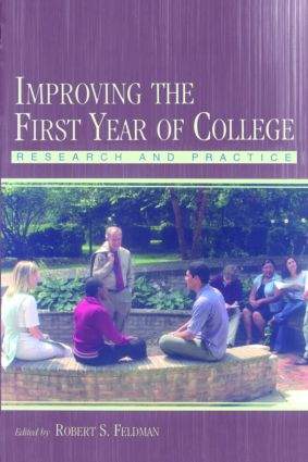 Improving the First Year of College: Research and Practice (Paperback) book cover