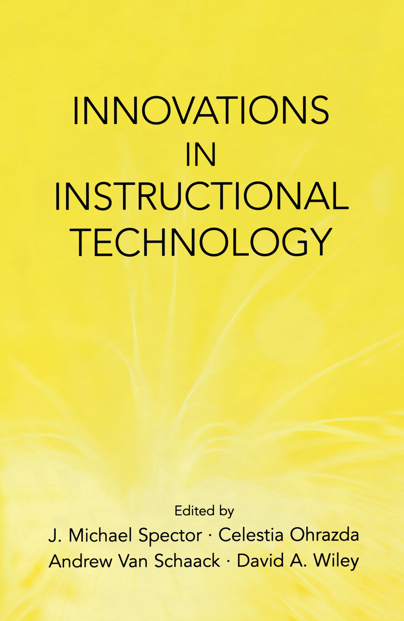 Innovations in Instructional Technology: Essays in Honor of M. David Merrill, 1st Edition (Hardback) book cover