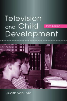 Television and Child Development: 3rd Edition (Paperback) book cover
