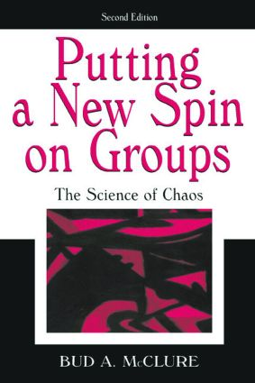 Putting A New Spin on Groups: The Science of Chaos, 2nd Edition (Paperback) book cover