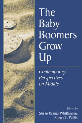 The Baby Boomers Grow Up: Contemporary Perspectives on Midlife (Paperback) book cover