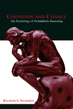 Cognition and Chance: The Psychology of Probabilistic Reasoning (Paperback) book cover