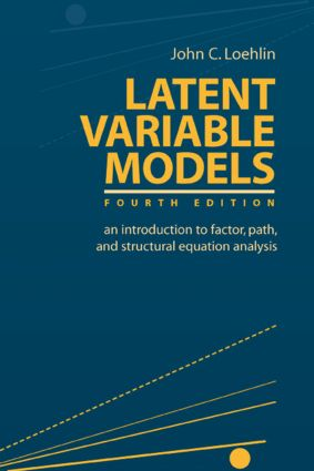 Latent Variable Models: An Introduction to Factor, Path, and Structural Equation Analysis book cover