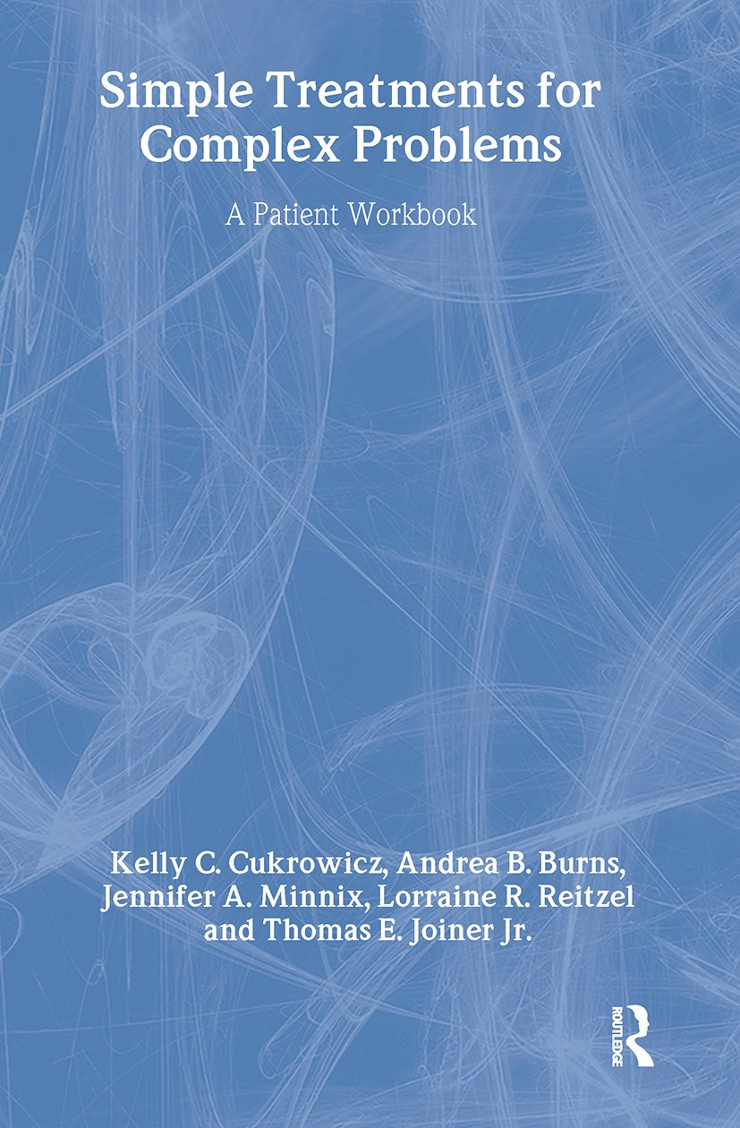 Simple Treatments For Complex Problems: A PATIENT WORKBOOK, 1st Edition (Paperback) book cover