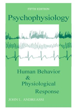 Psychophysiology: Human Behavior and Physiological Response, 5th Edition (Paperback) book cover