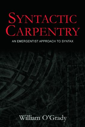 Syntactic Carpentry: An Emergentist Approach to Syntax (Paperback) book cover