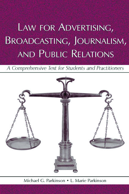 Law for Advertising, Broadcasting, Journalism, and Public Relations: Law for Advertising, Broadcasting, Journalism, and Public Relations (e-Book) book cover