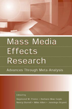 Mass Media Effects Research: Advances Through Meta-Analysis (Paperback) book cover