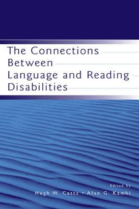 The Connections Between Language and Reading Disabilities: 1st Edition (Hardback) book cover