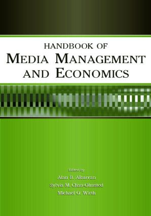 Handbook of Media Management and Economics (Paperback) book cover
