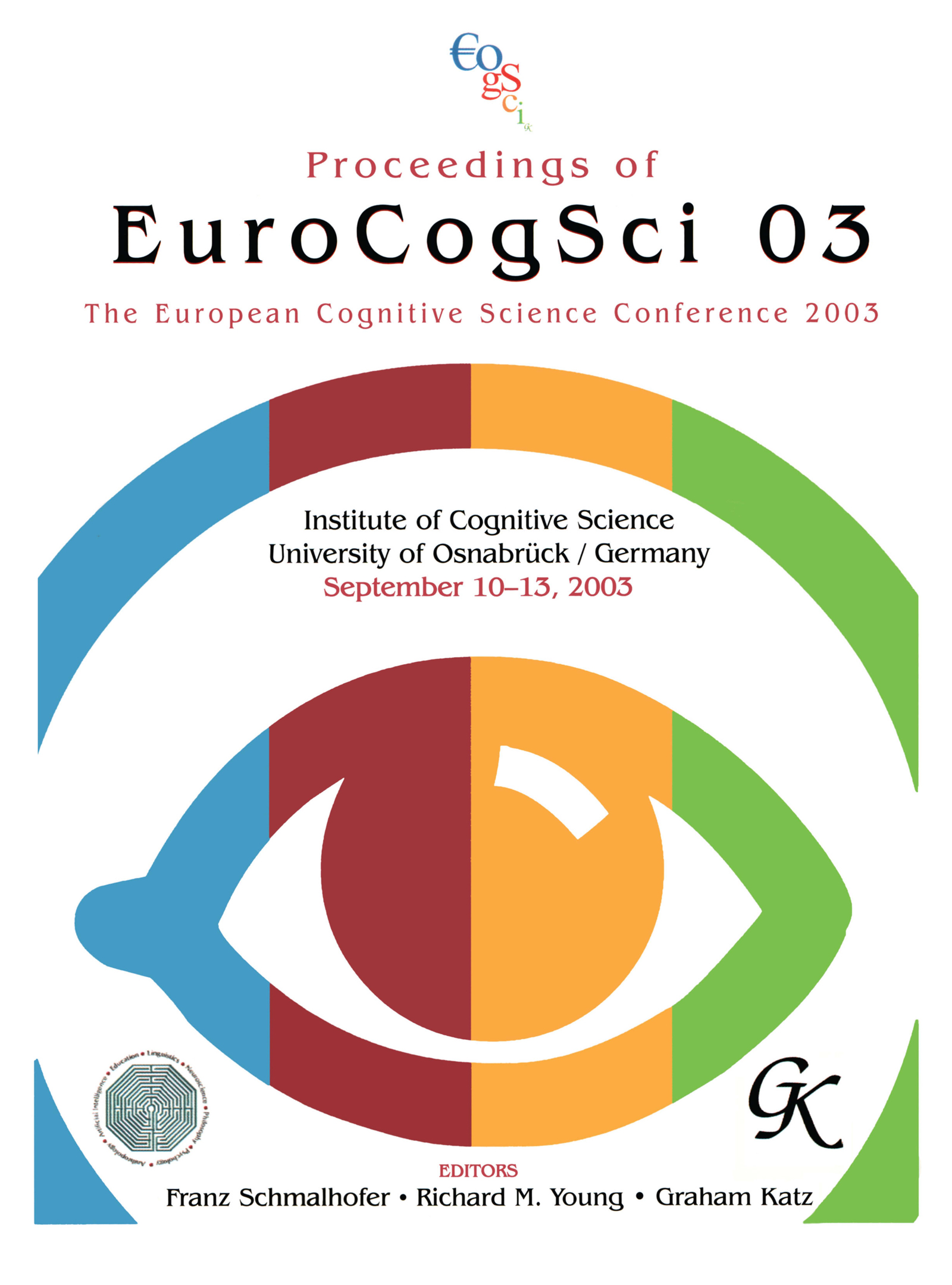 Proceedings of Eurocogsci 03: The European Cognitive Science Conference 2003, 1st Edition (Paperback) book cover