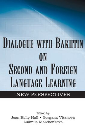 Dialogue With Bakhtin on Second and Foreign Language Learning: New Perspectives (Hardback) book cover