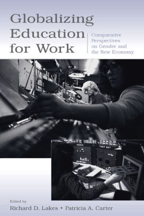 Globalizing Education for Work: Comparative Perspectives on Gender and the New Economy book cover