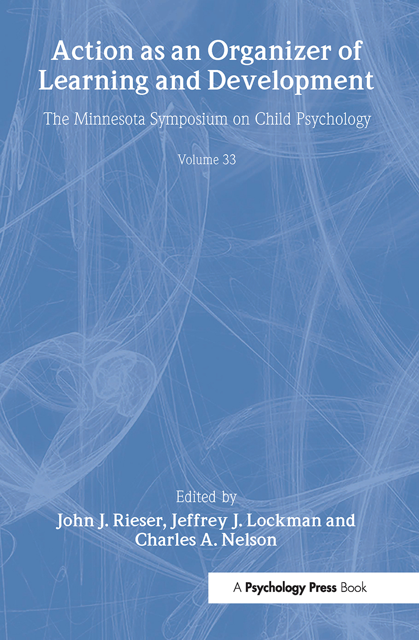 Action As An Organizer of Learning and Development: Volume 33 in the Minnesota Symposium on Child Psychology Series (Hardback) book cover