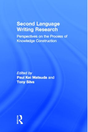 Second Language Writing Research: Perspectives on the Process of Knowledge Construction (Paperback) book cover