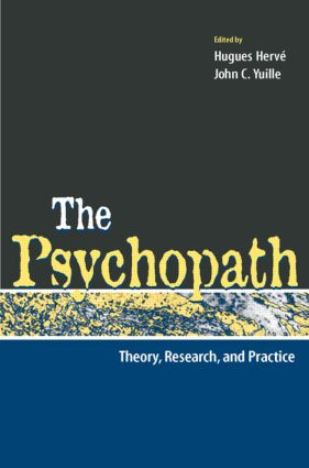 The Psychopath: Theory, Research, and Practice, 1st Edition (Hardback) book cover