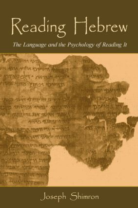 Reading Hebrew: The Language and the Psychology of Reading It, 1st Edition (Hardback) book cover