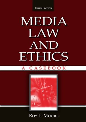 Media Law and Ethics: A Casebook, 2nd Edition (Paperback) book cover