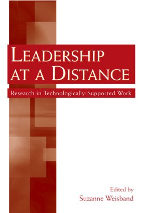 Leadership at a Distance: Research in Technologically-Supported Work (Hardback) book cover