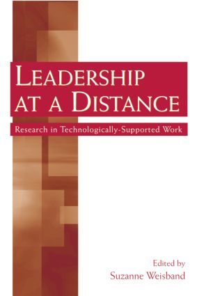 Leadership at a Distance: Research in Technologically-Supported Work (Paperback) book cover