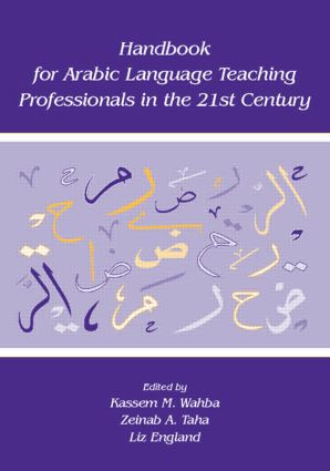 Handbook for Arabic Language Teaching Professionals in the 21st Century: 1st Edition (Paperback) book cover