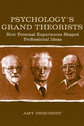 Psychology's Grand Theorists: How Personal Experiences Shaped Professional Ideas (Paperback) book cover