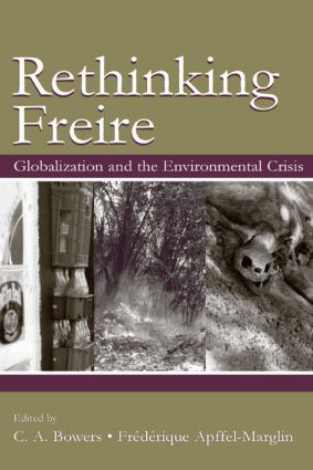 Re-Thinking Freire: Globalization and the Environmental Crisis book cover