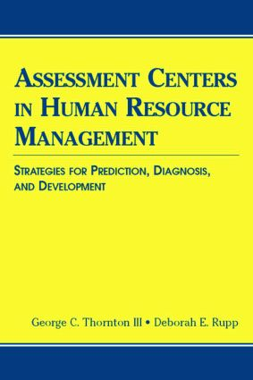 Assessment Centers in Human Resource Management: Strategies for Prediction, Diagnosis, and Development book cover