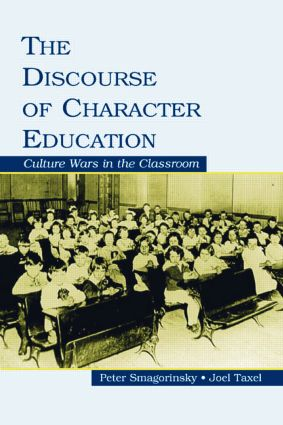The Discourse of Character Education